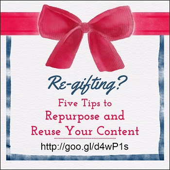 Five Tips to Repurpose and Reuse Your Content